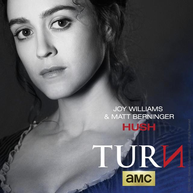 Hush (Theme From Turn)