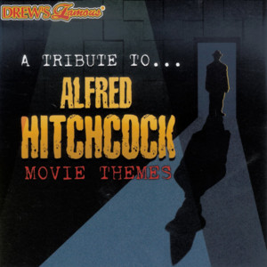 A Tribute to Alfred Hitchcock Movie Themes album