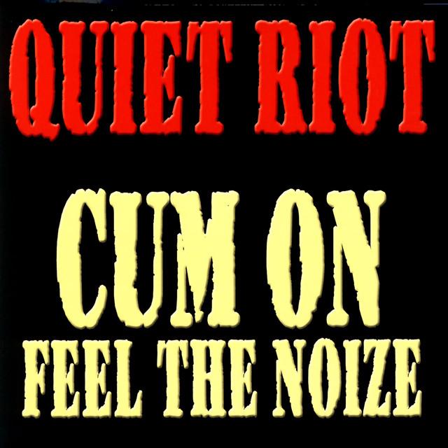 Quiet Riot Cum On Feel The Noize album cover