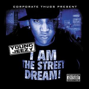 I Am the Street Dream album