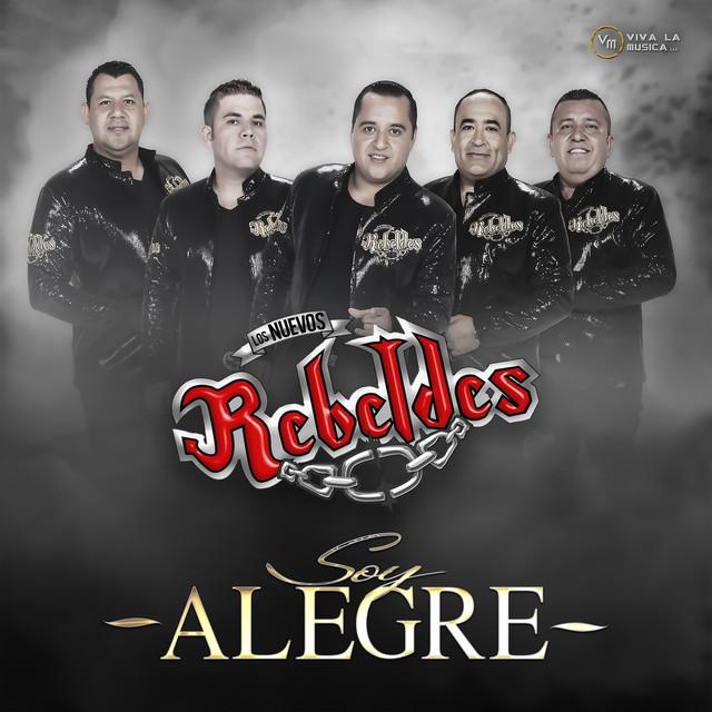 Album cover for Soy Alegre by Los Nuevos Rebeldes