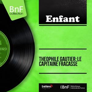 Théophile Gautier: Le capitaine Fracasse (Mono version) Audiobook