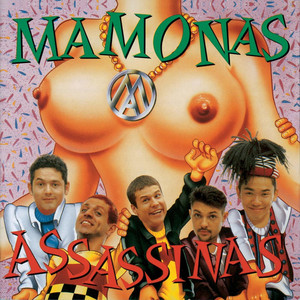 Mamonas Assassinas - Mamonas Assassinas