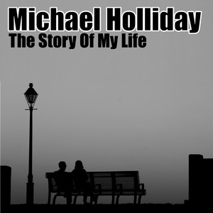The Story Of My Life (Digitally Remastered) album