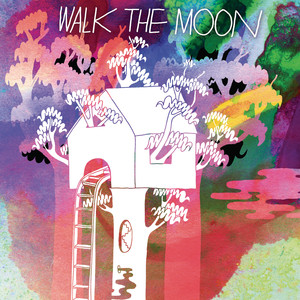 Walk The Moon (Deluxe Version)