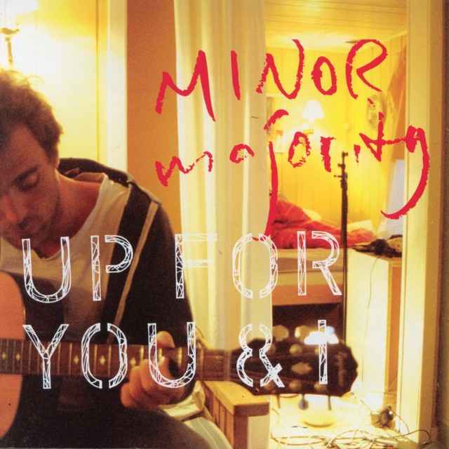 Album cover for Up For You & I by Minor Majority