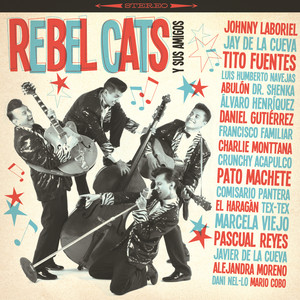 Rebel Cats Y Sus Amigos - Rebel Cats