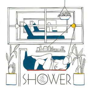 In the Shower - Homeshake