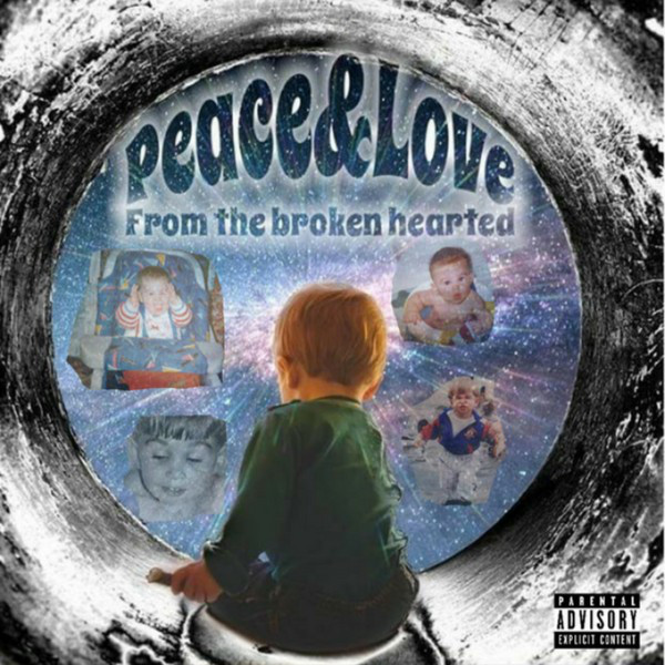 Peace & Love from the Broken Hearted