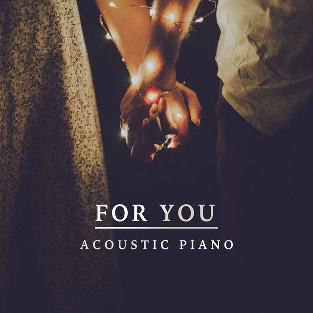 For You (Acoustic Piano)