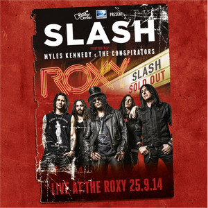 Live At The Roxy 25.9.14 (feat. Myles Kennedy & The Conspirators) album