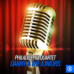 Philadelphia Quartet, Danny & The Juniors