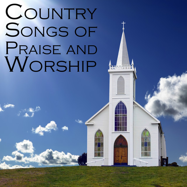 Country Songs of Praise and Worship by Smokey Mountain Gospel