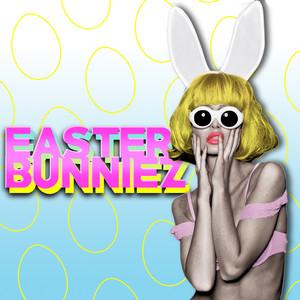 Easter Bunniez Albumcover