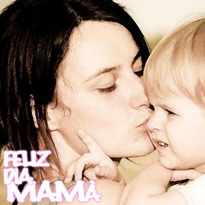 Feliz Día Mamá album