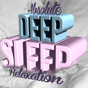 Absolute Deep Sleep Relaxation Albumcover