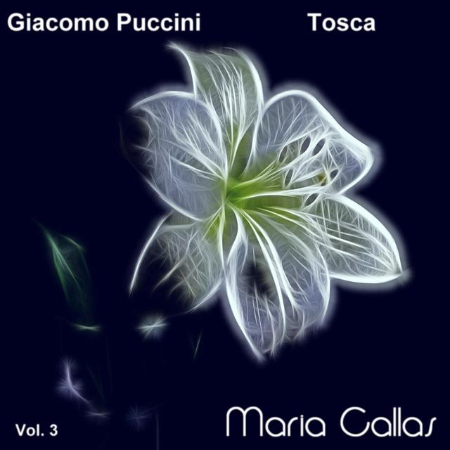 Giacomo Puccini: Tosca (Maria Callas, Vol. 3)