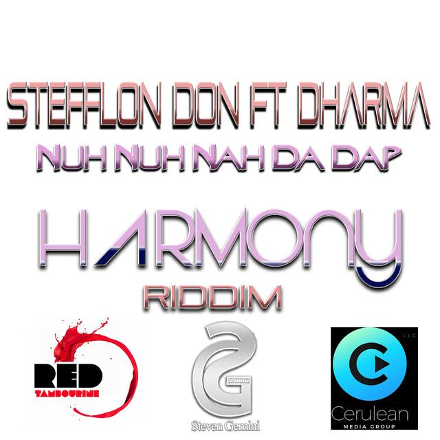 Nuh Nuh Nah Da Dap (Harmony Riddim) by Stefflon Don on Spotify