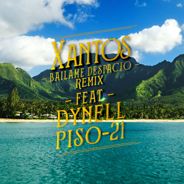 Bailame Despacio Remix (feat. Dynell, Piso 21)