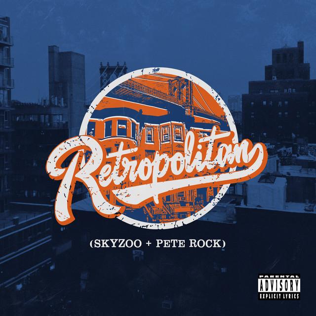 Album cover for Retropolitan by Skyzoo, Pete Rock