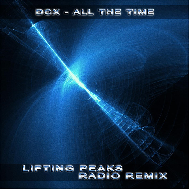 All the Time (Lifting Peaks Radio Remix)