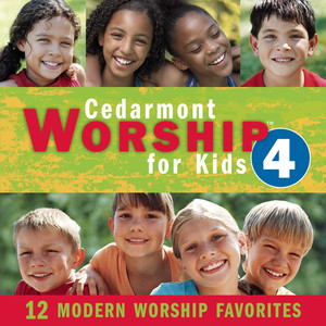 Cedarmont Worship For Kids, Volume 4 album