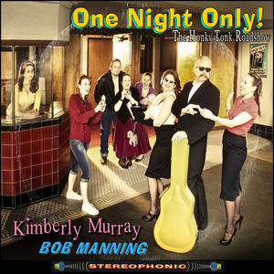 One Night Only (With the Honky Tonk Road Show) album