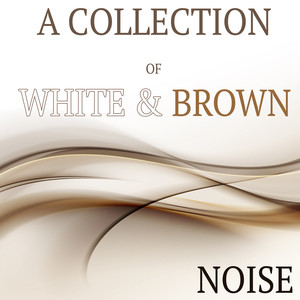 A Collection of White & Brown Noise Albumcover