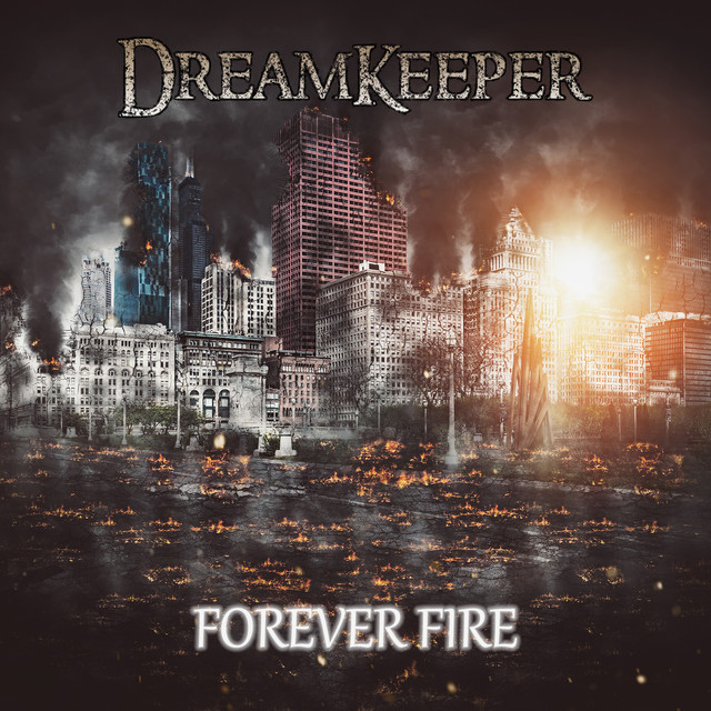 Forever Fire by Dreamkeeper on Spotify