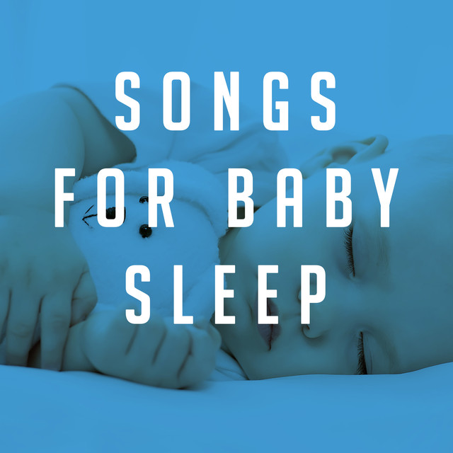 Album cover for Songs for Baby Sleep by Sleep Baby Sleep, Bedtime Baby, Smart Baby Lullaby