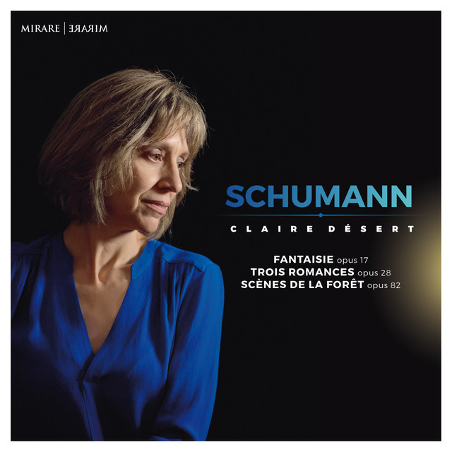 Album cover for Schumann by Robert Schumann, Claire Désert