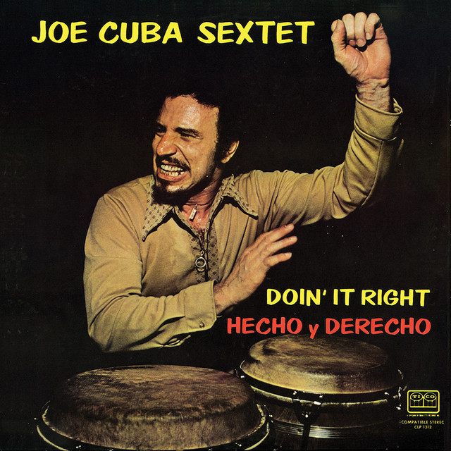 Cheo Feliciano, Joe Cuba Sextet Hecho Y Derecho (Doin' It Right) album cover