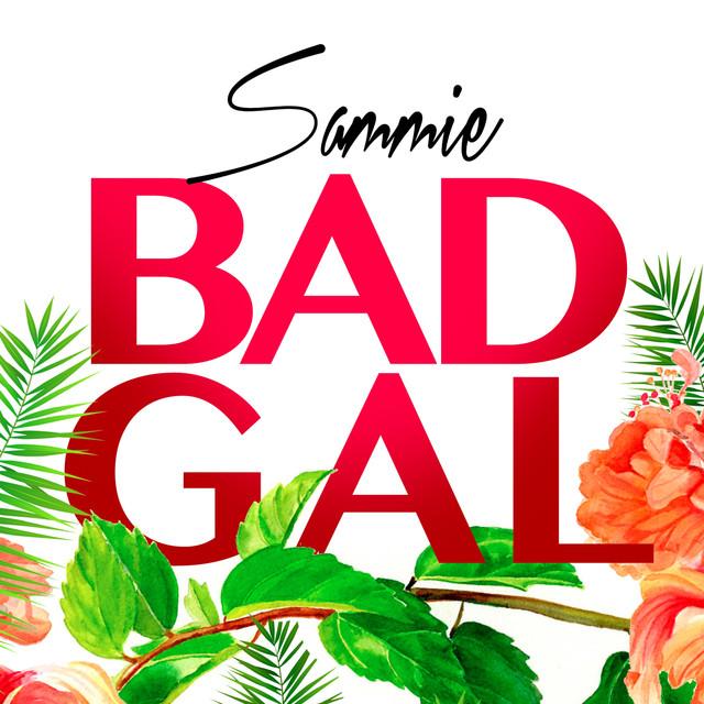 Bad Gal