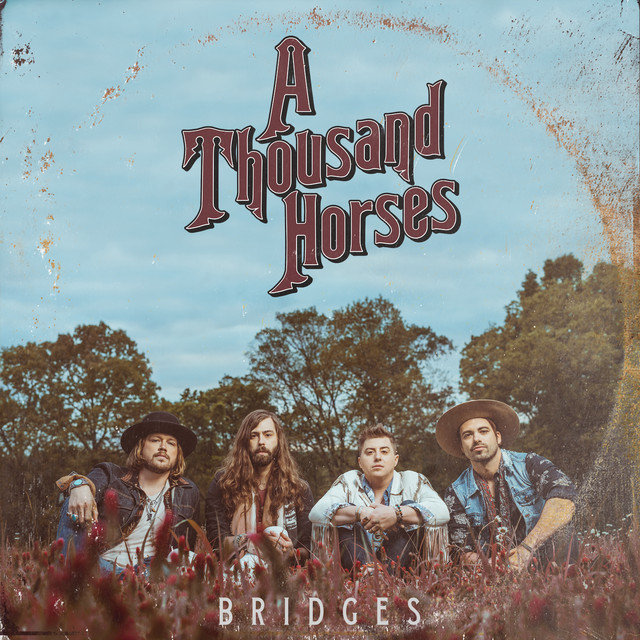 Album cover for Bridges by A Thousand Horses