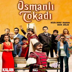 Osmanlı Tokadı (Orijinal Dizi Müzikleri) Albümü
