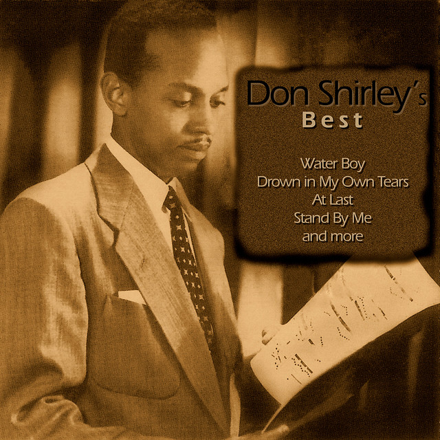 Don Shirley S Best By Don Shirley On Spotify