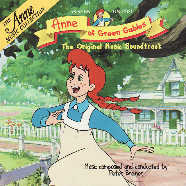 Anne of Green Gables: The Original Music Soundtrack