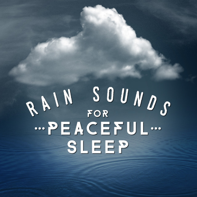 Rain Sounds for Peaceful Sleep Albumcover