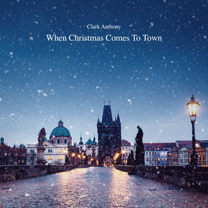 when christmas comes to town - When Christmas Comes To Town