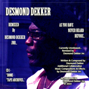 Desmond Dekker As You Have Never Heard Before (Remixed By Desmond Dekker Jnr)