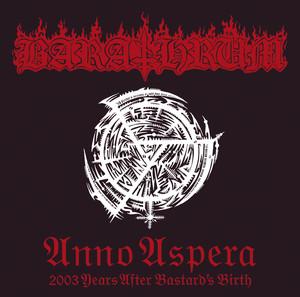 Anno Aspera 2003 Years After Bastard's Birth (International Version) album