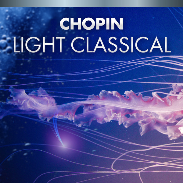 Chopin Light Classical