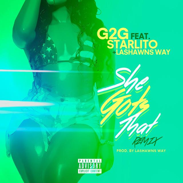 She Gots That (Remix) [feat. Lashawn Ways]