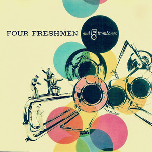 Four Freshmen and 5 Trombones album