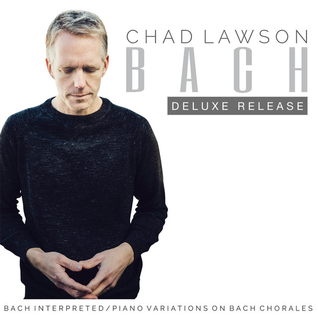 Bach Interpreted: Piano Variations on Bach Chorales (Deluxe Release)