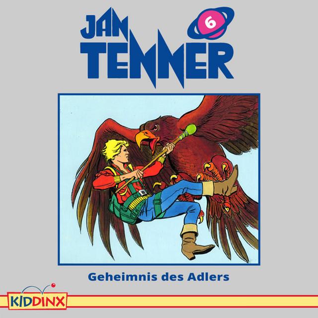 Folge 6: Geheimnis des Adlers von Jan Tenner