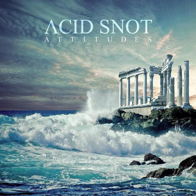 Acid Snot