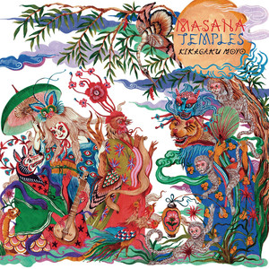 Album cover for Masana Temples by Kikagaku Moyo