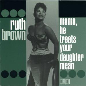 Mama, He Treats Your Daughter Mean album