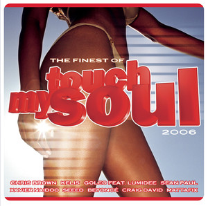 Touch My Soul - The Finest 2006